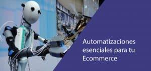 Automatizaciones para Ecommerce - Blog de Roger Montero